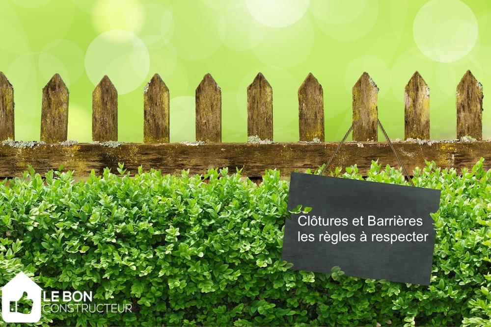 Clotures et Barrières : droits et obligations