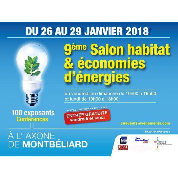 Salon Habitat et Economies d'Energies à l'Axone Montbéliard du 26 au 29 Janvier 2018